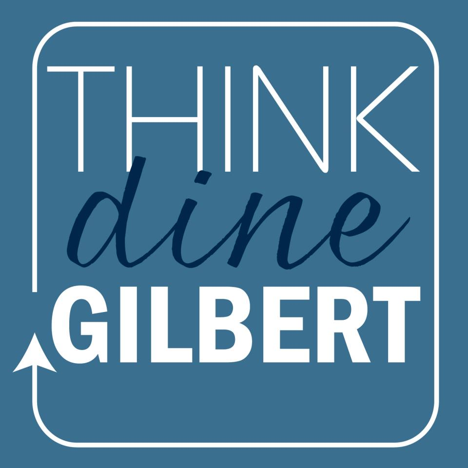 ThinkGilbertDine