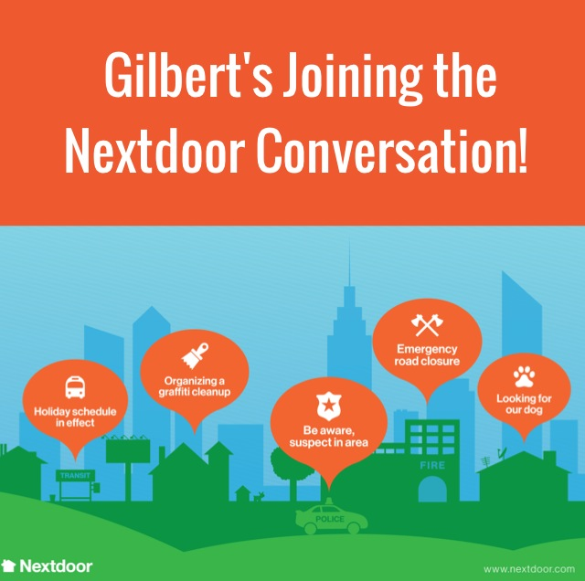 Gilbert Joins the Conversation on Nextdoor, the Private Social Network for Neighborhoods