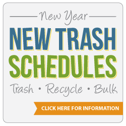 New Trash Schedules - Click for Information