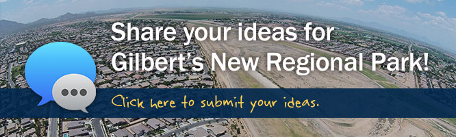 Share your ideas for Gilbert's New Regional Park!