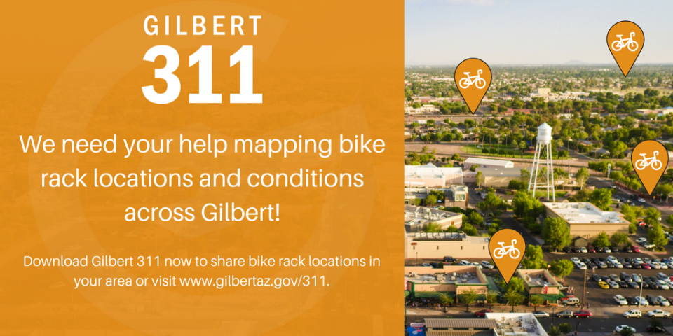 We need your help mapping bike rack locations and conditions across Gilbert!