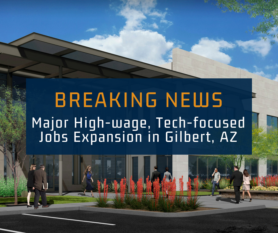 Major High-wage, Tech-focused Jobs Expansion in Gilbert, AZ