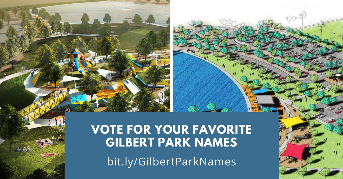 Vote For Your Favorite Gilbert Park Names