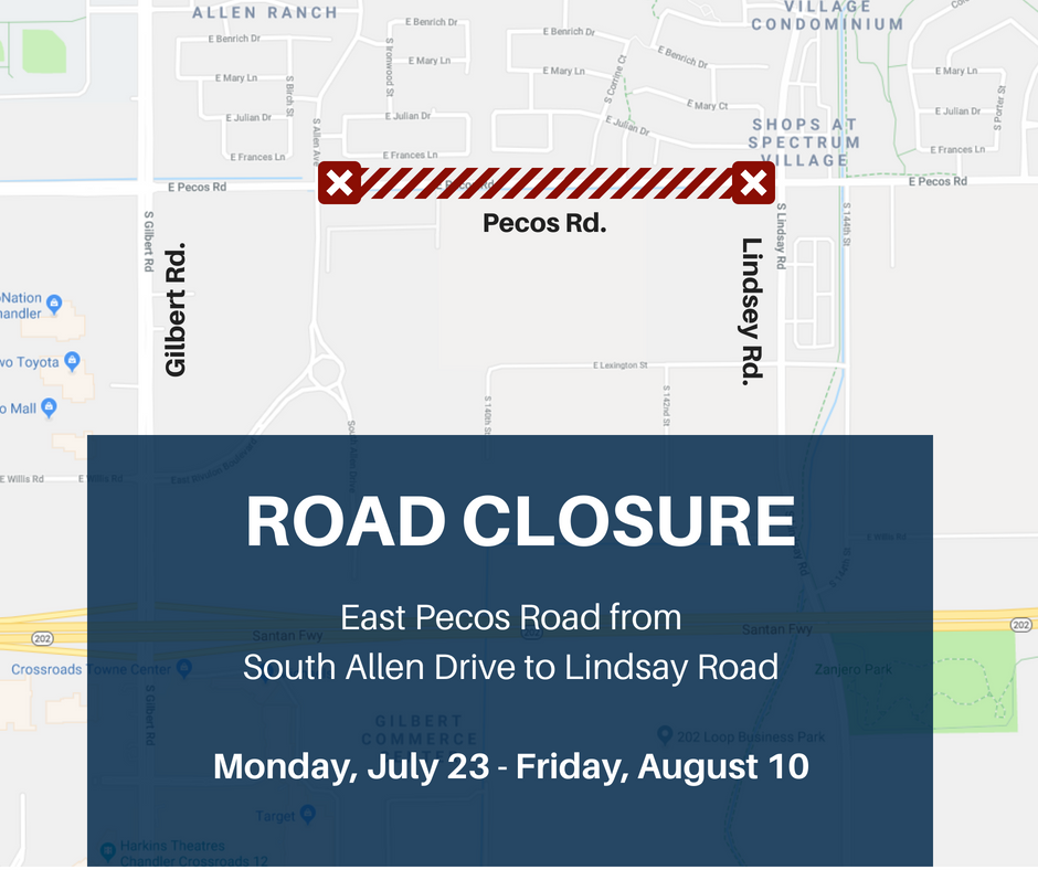Pecos Road Closure