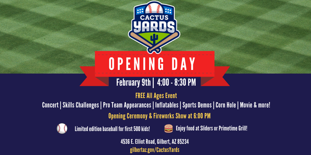 Celebrate Opening Day at Cactus Yards on February 9th