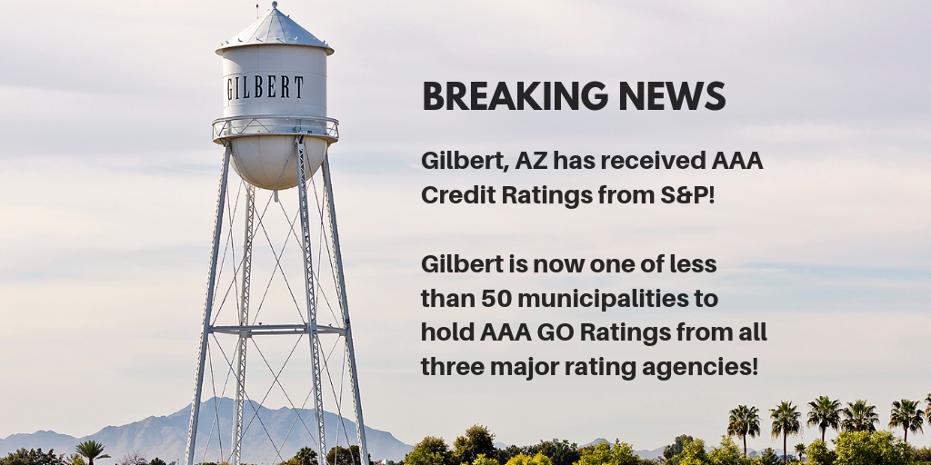 Gilbert, AZ Receives AAA Credit Ratings from S&P