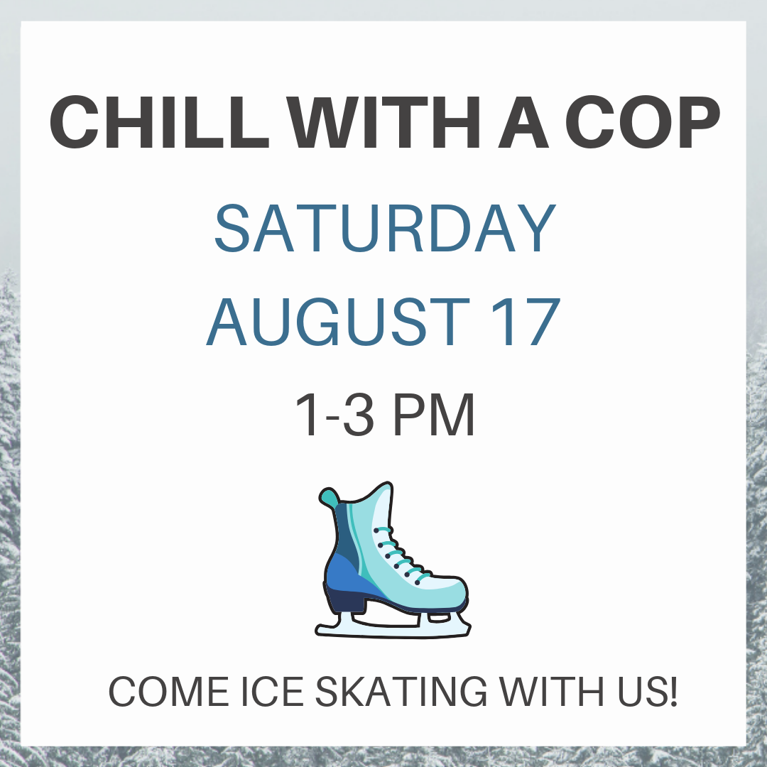 Chill with a Cop Aug 17