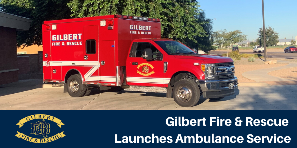 Picture of ambulance with words Gilbert Fire and Rescue Launches Ambulance Services