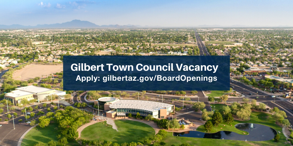 Gilbert Town Council Vacancy