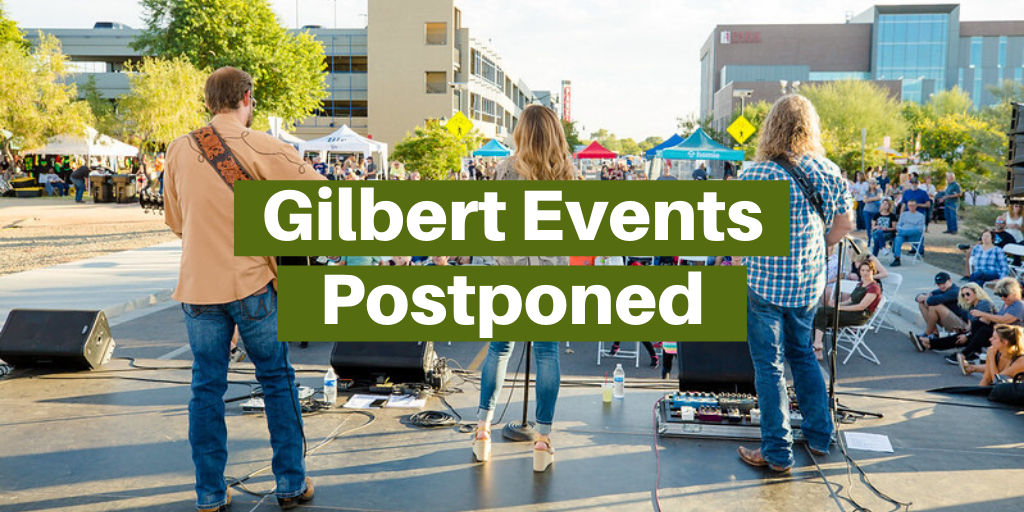Gilbert Events Postponed